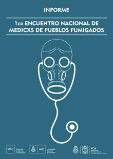 primer informe medicos de pueblos fumigados