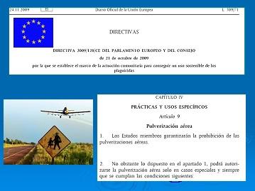 Directiva 128/09 del Parlamento Europeo que prohibe las pulverizaciones aéreas